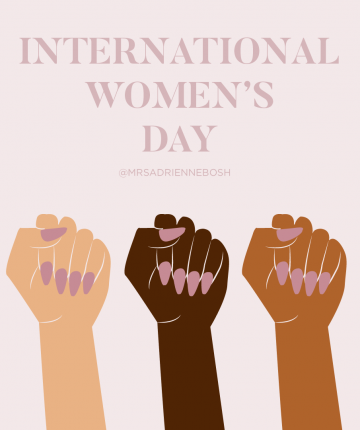 Why International Women's Day Is So Important To Celebrate